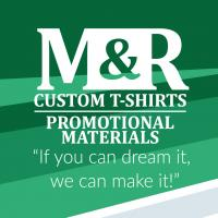M&R Custom T-Shirts and Promotional Materials, LLC